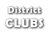 District Clubs
